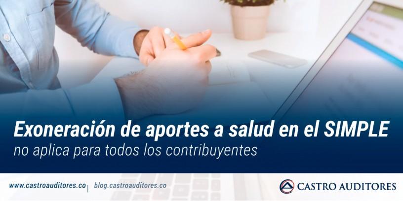 Exoneración de aportes a salud en el SIMPLE no aplica para todos los contribuyentes | Blog de Castro Auditores