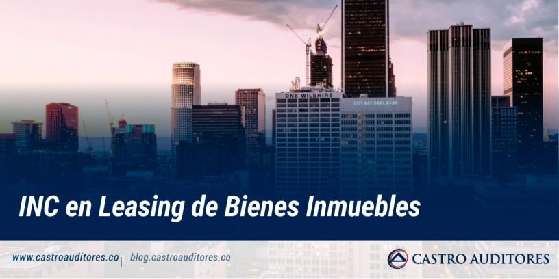 INC en Leasing de Bienes Inmuebles   Blog de Castro Auditores