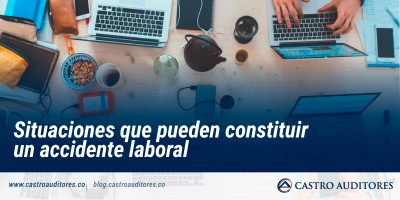 Situaciones que pueden constituir un accidente laboral | Blog de Castro Auditores