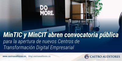 MinTIC y MinCIT abren convocatoria pública para la apertura de nuevos Centros de Transformación Digital Empresarial