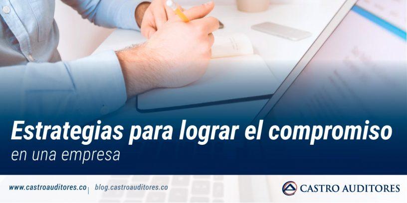 Estrategias para lograr el compromiso en una empresa   Blog de Castro Auditores