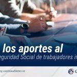 ABC de los aportes al sistema de seguridad social de trabajadores independientes
