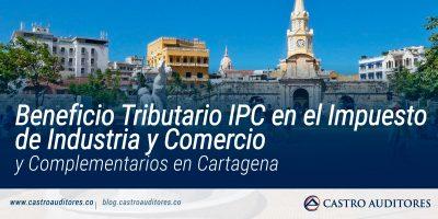 Beneficio Tributario IPC en el Impuesto de Industria y Comercio y Complementarios en Cartagena