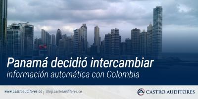 Panamá decidió intercambiar información automática con Colombia | Blog de Castro Auditores