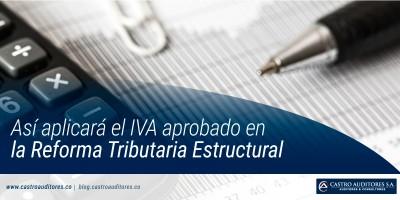 Así aplicará el IVA aprobado en la Reforma Tributaria Estructural