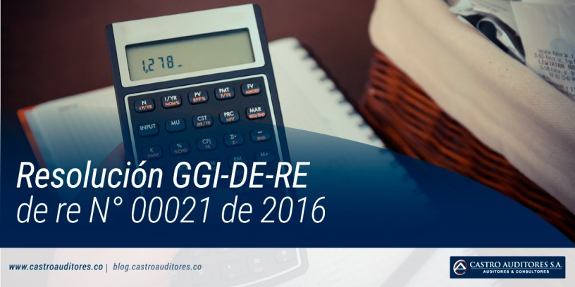 Resolución GGI-DE-RE de re N° 00021 de 2016