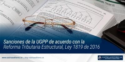 Sanciones de la UGPP de acuerdo con la Reforma Tributaria Estructural, Ley 1819 de 2016