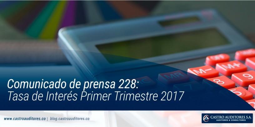Comunicado de prensa 228: Tasa de Interés Primer Trimestre 2017