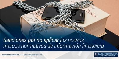 Sanciones por no aplicar los nuevos marcos normativos de información financiera