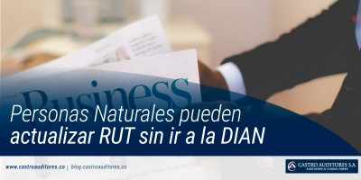 Personas Naturales pueden actualizar RUT sin ir a la DIAN