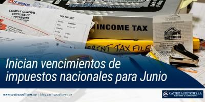 Inician vencimientos de impuestos nacionales para Junio