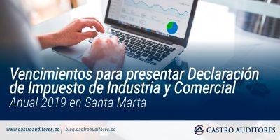 Vencimientos para presentar Declaración de Impuesto de Industria y Comercial Anual 2019 en Santa Marta