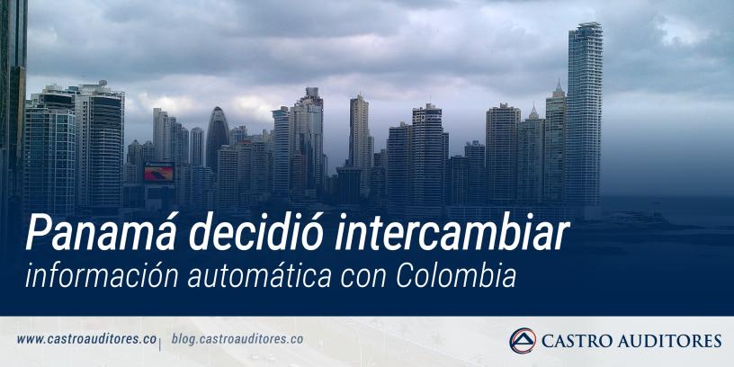 Panamá decidió intercambiar información automática con Colombia   Blog de Castro Auditores