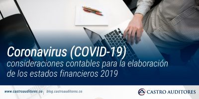Coronavirus (COVID-19): consideraciones contables para la elaboración de los estados financieros 2019 | Blog de Castro Auditores