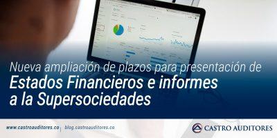 Nueva ampliación de plazos para presentación de Estados Financieros e informes a la Supersociedades
